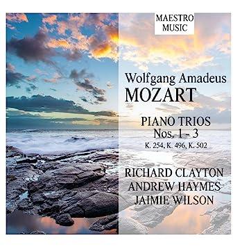 Richard Clayton, Andrew Haymes & Jaimie Wilson - Mozart