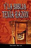 Y La Biblia Tenia Razon (Coleccion de la Biblia de Israel)