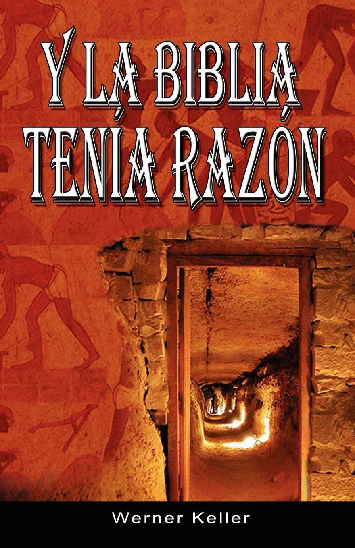 Y La Biblia Tenia Razon Coleccion de la Biblia de Israel: Amazon.es: Werner  Keller: Libros