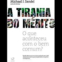 A tirania do mérito: O que aconteceu com o bem comum?