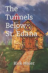 The Tunnels Below St. Edana Paperback