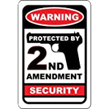 Warning Protected by 2nd Amendment Security no trespassing weatherproof Metal Sign Aluminum Signs 7X10 Inches