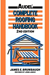 Complete Roofing Handbook: Installation, Maintenance, Repair Hardcover