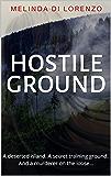 Hostile Ground: A Novel