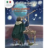 Galileo Galilei E La Torre Di Pisa - Galileo Galilei and the Pisa Tower: A Bilingual Picture Book about the Italian Astronome