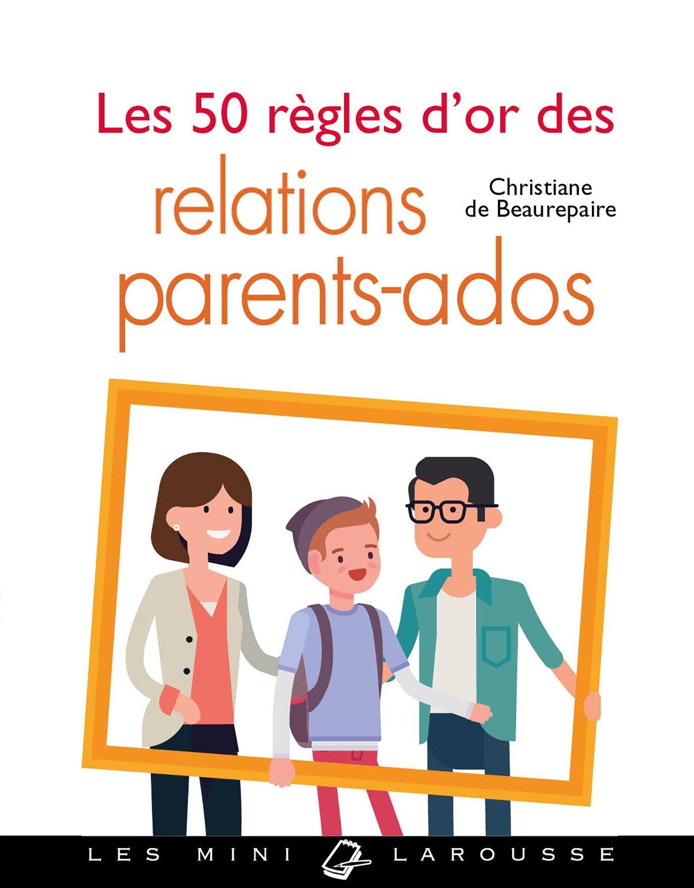 Les 50 Regles D Or Des Relations Parents Ados Telecharger