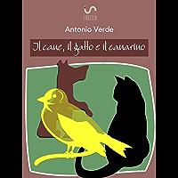 Il cane, il gatto e il canarino