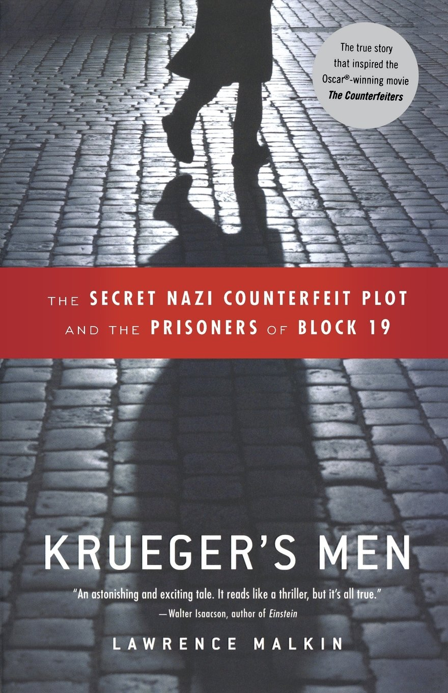 Kruegers Men The Secret Nazi Counterfeit Plot And Prisoners Of Block 19 Lawrence Malkin 9780316067508 Amazon Books