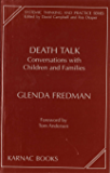 Death Talk: Conversations with Children and Families (The Systemic Thinking and Practice Series)
