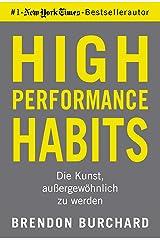High Performance Habits: Die Kunst, außergewöhnlich zu werden (German Edition) eBook Kindle