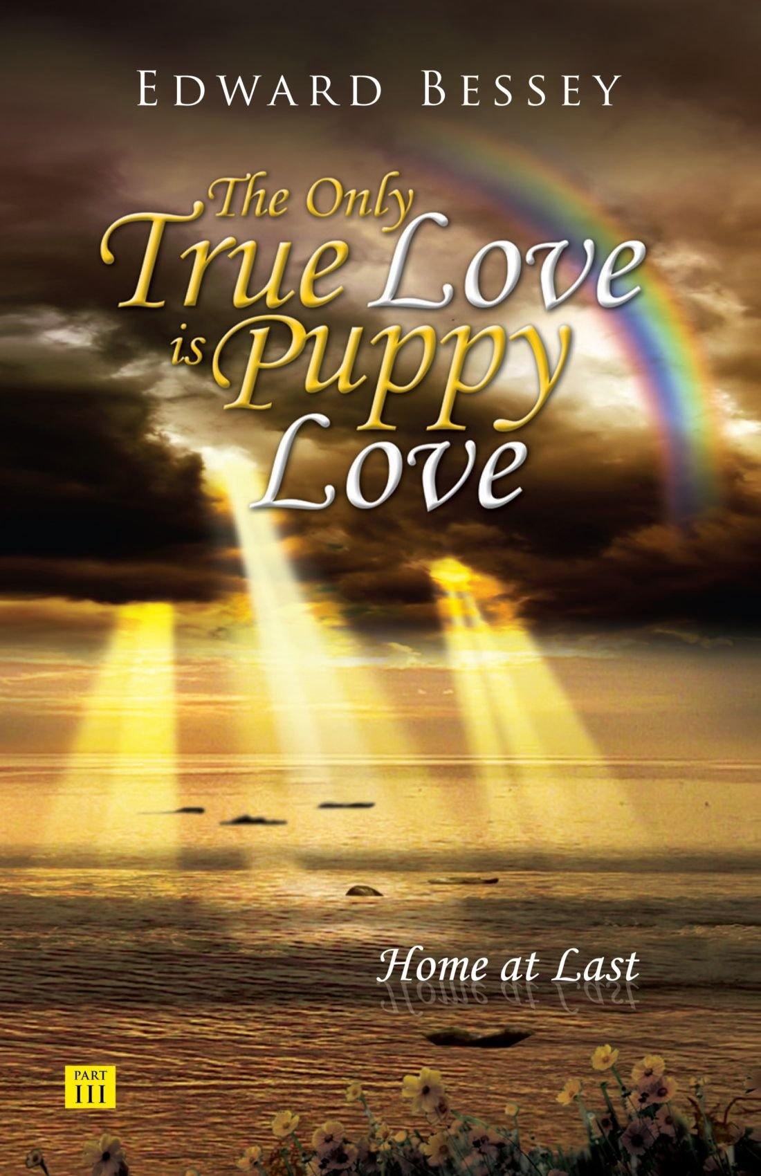 The Only True Love is Puppy Love: Home At Last pdf