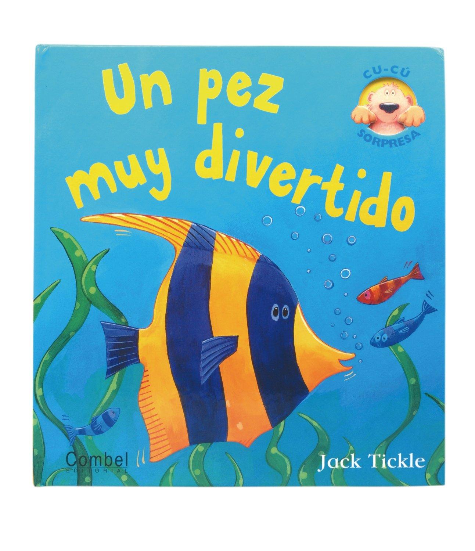 Un pez muy divertido (Libros cu-cú sorpresa series) (Spanish Edition)