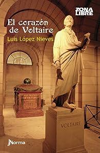 El Corazón de Voltaire (Spanish Edition)