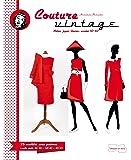 Couture Vintage: Avec patrons à taille réelle en 3 tailles 36/38 – 38/40 – 40/42