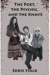 The Poet, the Psychic and the Knave Kindle Edition