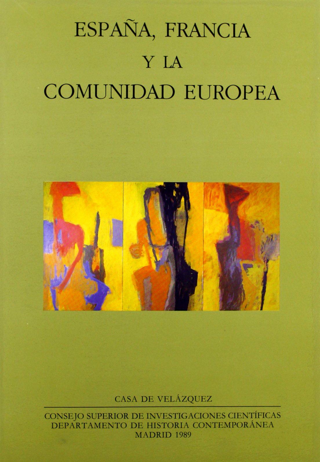 España, Francia y la Comunidad Europea: Actas del Segundo Coloquio ...