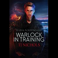 Warlock in Training: mm dark urban fantasy (Studies in Demonology Book 1) (English Edition)