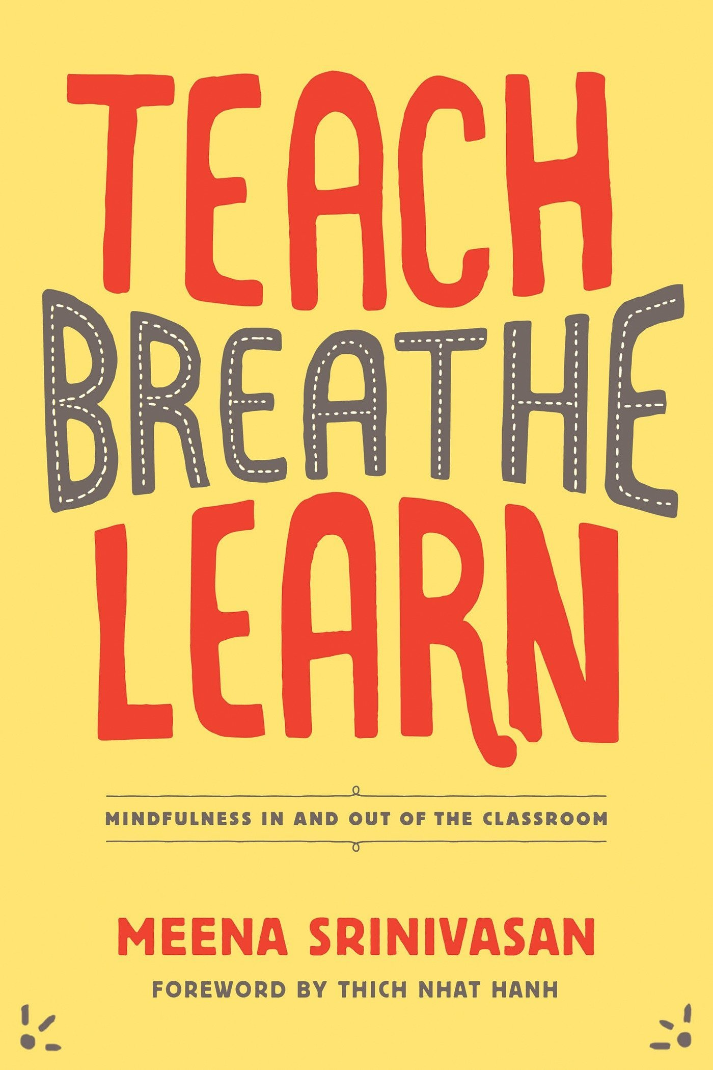 Image result for teach breathe learn