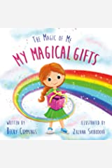 My Magical Gifts (The Magic of Me Book 4) Kindle Edition