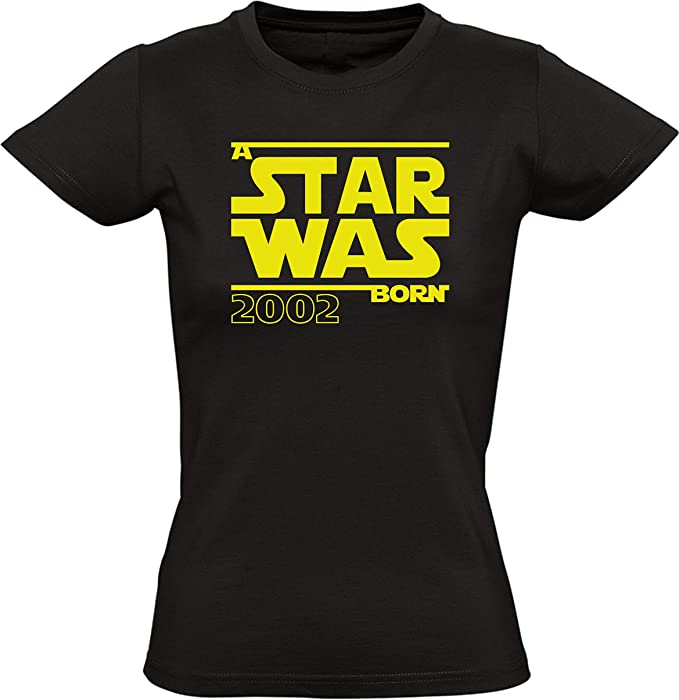 Star Was Born 2002 - Regalo de cumpleaños para Mujeres - Año 2002 - Dieciocho - Decimoctavo - Mayoría - Camiseta Divertida - Fun-Shirt - Humor- Birthday: Amazon.es: Ropa y accesorios