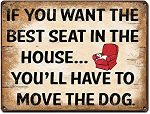 If You Want the Best Seat in the House, 9 x 12 Inch Metal Sign Wall Art, Funny Dog Themed Quotes and Sayings, Decor and Gifts for Dog Lover, Walker, Pet Sitter, Veterinarian, Groomer, RK3019 9x12