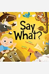 Say What? Kindle Edition