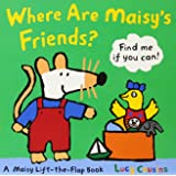 Where Are Maisy's Friends?: A Maisy Lift-the-Flap Book