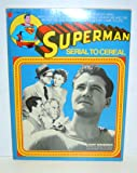Superman: Serial to Cereal