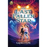 The Last Fallen Star (A Gifted Clans Novel) (Rick Riordan Presents)