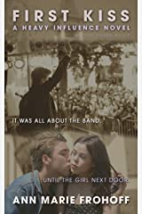 First Kiss (Heavy Influence Book 1)
