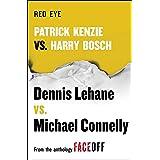 Red Eye: Patrick Kenzie vs. Harry Bosch: An Original Short Story