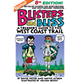 Blisters and Bliss: A Trekker's Guide To The West Coast Trail