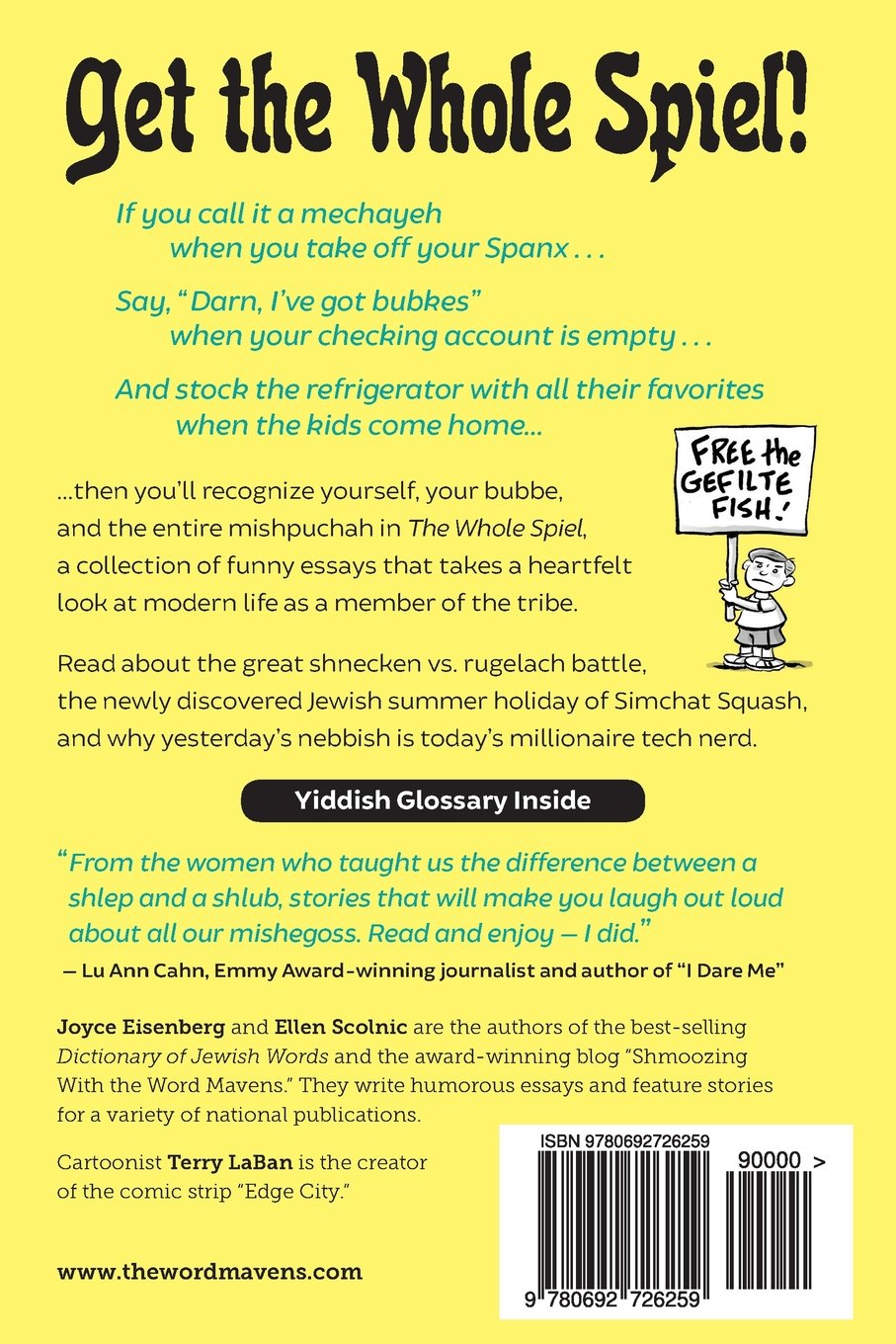 the whole spiel funny essays about digital nudniks seder selfies the whole spiel funny essays about digital nudniks seder selfies and chicken soup memories joyce eisenberg ellen scolnic terry laban 9780692726259