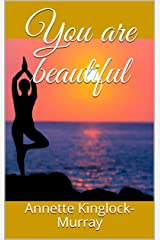 You are beautiful Kindle Edition