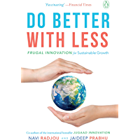 Do Better with Less: Frugal Innovation for Sustainable Growth
