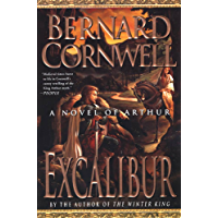 Excalibur: A Novel of Arthur (The Warlord Chronicles Book 3) (English Edition)