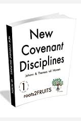 New Covenant Disciplines (Root2Fruit Series  Book 1) Kindle Edition