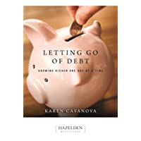 Letting Go of Debt: Growing Richer One Day at a Time