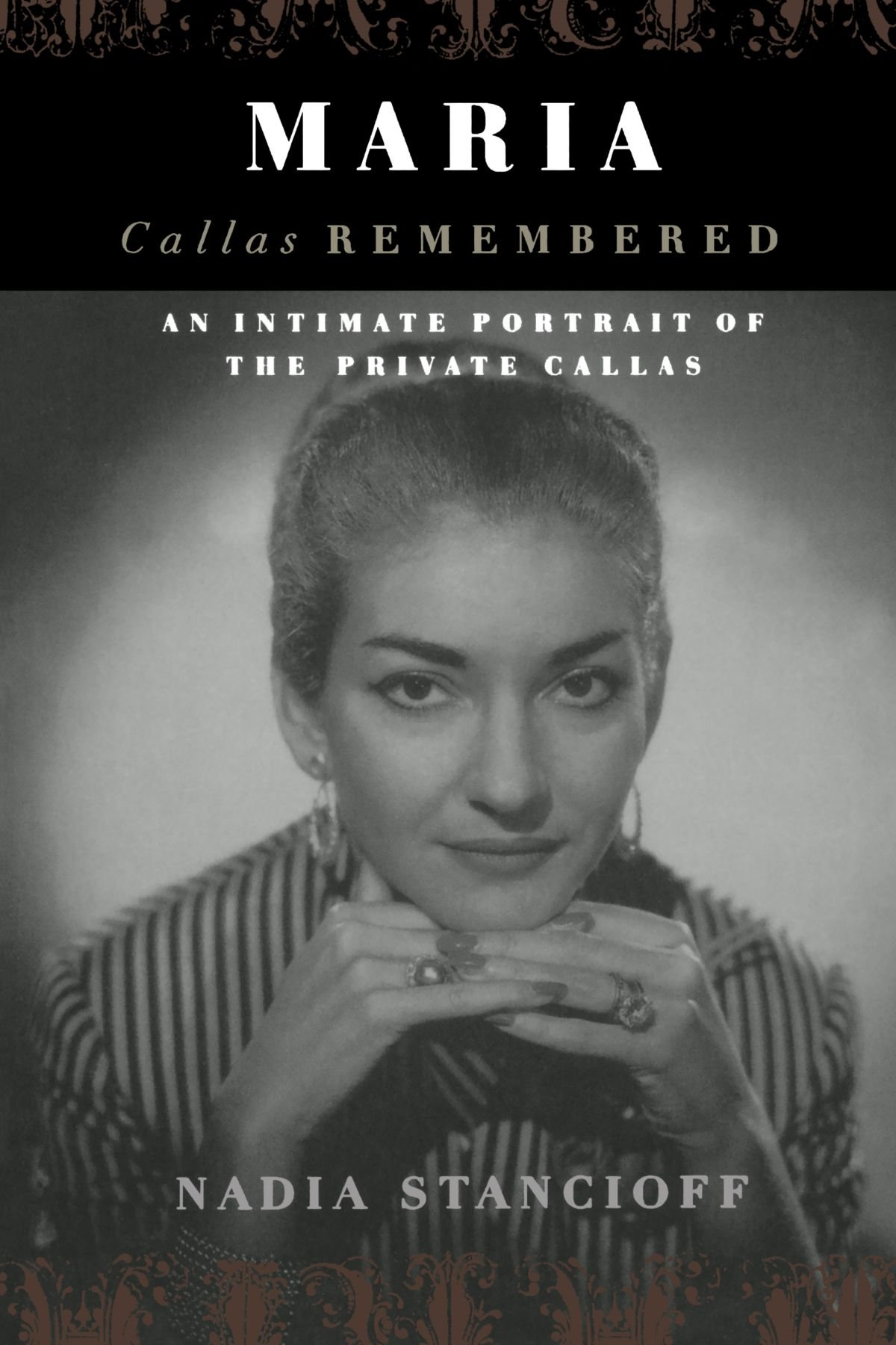 Maria callas remembered an intimate portrait of the private maria callas remembered an intimate portrait of the private callas nadia stancioff 9780306809675 amazon books fandeluxe Image collections