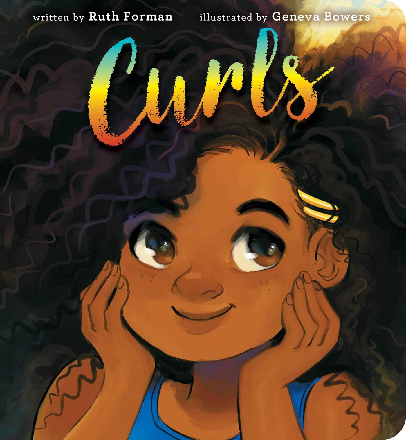 Curls: Forman, Ruth, Bowers, Geneva: 9781534446311: Amazon.com: Books