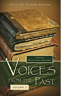 Voices from the past puritan devotional readings richard rushing voices from the past volume 2 fandeluxe Images