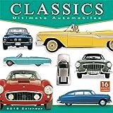 Classics: Ultimate Automobiles 2019 Wall Calendar