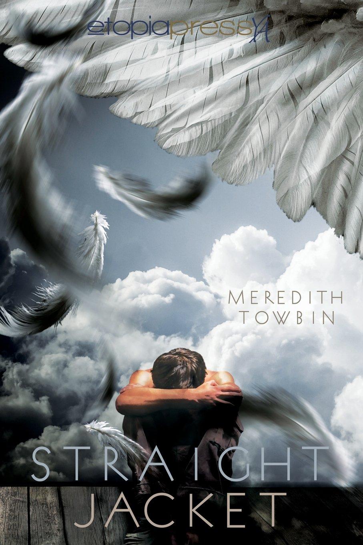 Straightjacket: Meredith Towbin: 9781939194701: Amazon.com: Books