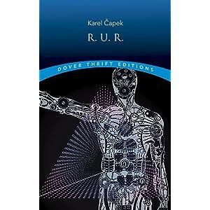 R U R : Rossum's Universal Robots: Karel Capek, David Wyllie