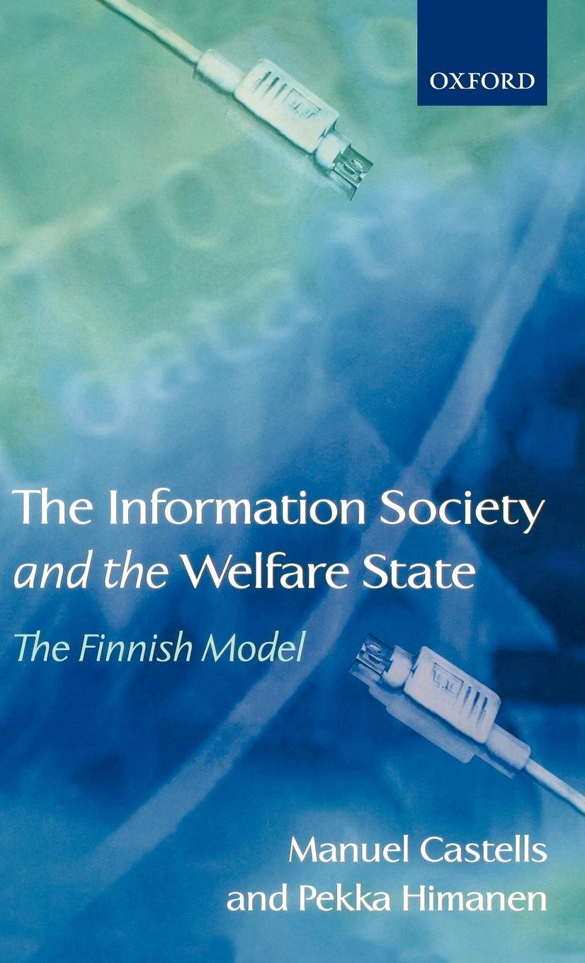 The Information Society and the Welfare State: The Finnish Model ...