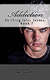Addiction (Shifting Isles Book 7)