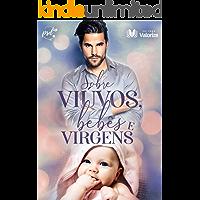 Coleção Sobre Viúvos, Bebês e Virgens