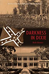 Darkness in Dixie (The Clarence Duval Series Book 4) Kindle Edition