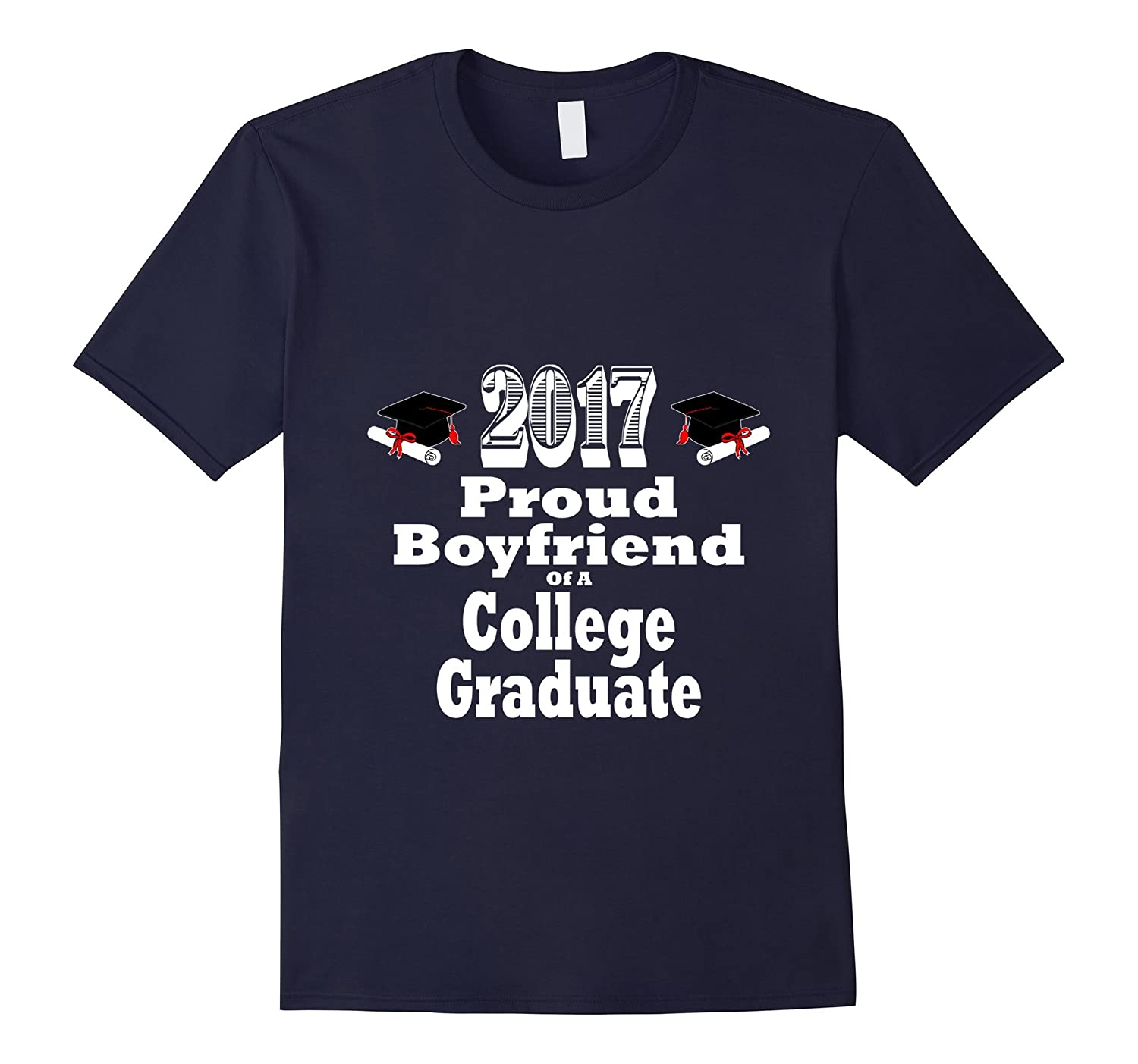 2017 College Graduation Tshirt Proud Boyfriend Graduate-CD