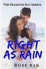 Right as Rain: A Hot Enemies-to-Lovers Seasoned Romance (Diamond Bay Book 3) Kindle Edition